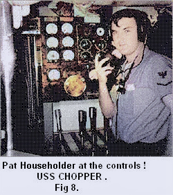 Fig 8: Pat Householder in the manoeuvring room of USS CHOPPER
